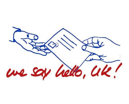We Say Hello, UK!
